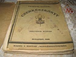 CSERKÉSZ KÖNYV  1928    : Temesi Győző