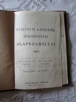 A BUDAPESTI KÁVÉFŐZŐK SZAKEGYESÜLETE ALAPSZABÁLYAI 1903 KÁVÉHÁZ BUDAPEST GASZTRONÓMIA DOKUMENTUM