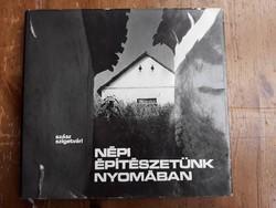 Népi építészetünk nyomában Szász-Szigetvári (1976)