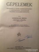 Hermann Miksa: Gépelemek  1924 !!!!