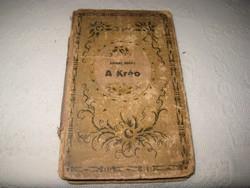 Jókai  Mór : A  Kráo   , Révai kiadó   mártott papíron  ,1896
