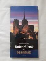 Gyönyörű album híres katedrálisokról és bazilikákról
