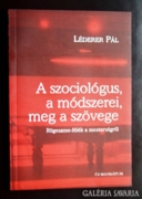 Léderer Pál: A szociológus, a módszerei, meg a szövege