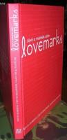 Kevin Roberts: Lovemarks - A jövő a márkák után