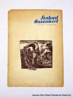 1956 október  /  SZABAD HAZÁNKÉRT  /  Régi ÚJSÁGOK KÉPREGÉNYEK MAGAZINOK Szs.:  14295