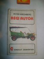 P. Kirchberg: Régi autók - 1974