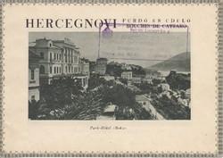 HERCEGNOVI Park Hotel fürdőhelyi ismertető, idegenforgalmi kiadvány 1930as évek
