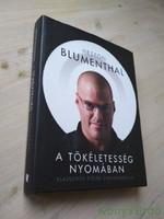 Heston Blumenthal: A tökéletesség nyomában / Klasszikus ételek újragondolva