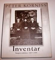 Korniss Péter: Inventar - Imagini ardelene 1967-1998 (Leltár - Erdélyi képek 1967-1998 román nyelven