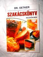 ----Dr Oetker: Szakácskönyv kezdőknek