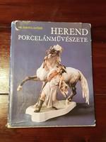 Dr. Sikota Győző Herend porcelánművészete