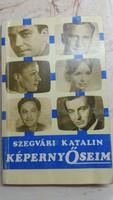 Szegvári Katalin: KépernyŐseim könyv eladó!