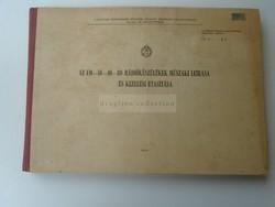 G028.27 Magyar Néphadsereg -Az FM 10-40-80 Rádió készülékek műszaki leírása 1964