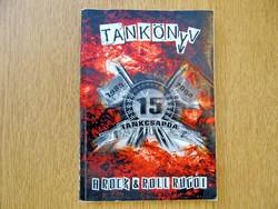 Bakó Csaba: Tankönyv (TANKCSAPDA) - A rock & roll rugói (1989-2004)