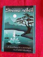 Dr Arthur Sokoloff : Stressz nélkül