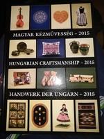 Magyar kézművesség, 2015., ajánljon!