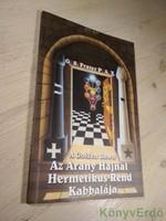 G. S. Frater P. A. X.: Az Arany Hajnal Hermetikus Rend Kabbalája