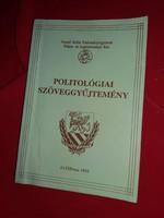 Politilógiai szöveggyűjtemény szakkönyv egyetemre, főiskolára járóknak állapot a képek szerint