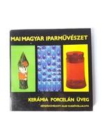 Koczogh Ákos - Kerámia porcelán üveg, Képzőművészeti alap kiadóvállalata - retro iparművészeti szaki