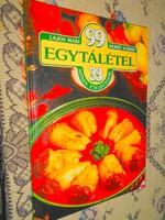 ---Lajos Mari, Hemző Károly: 99 egytál étel 33 színes ételfotóval