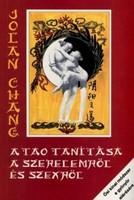 A tao tanítása a szerelemről és szexről Ősi kínai módszer a gyönyör elérésére, eredeti illusztráció