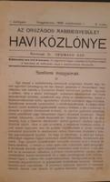 AZ ORSZÁGOS RABBIEGYESÜLET HAVI KÖZLÖNYE 1908. ÁPRILIS  - SZEPTEMBER  - RITKA !! - JUDAIKA