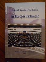 Horváth Zoltán - Tar Gábor: Az Európai Parlament