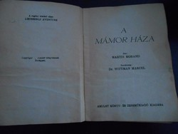 Martin Morand: A mámor háza