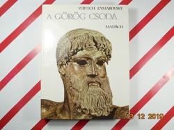 Vojtech Zamarovsky : A görög csoda