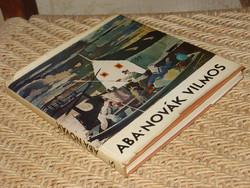 SUPKA MAGDOLNA : ABA-NOVÁK VILMOS   1.KIADÁS  1966