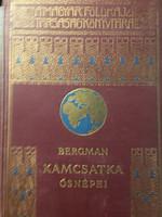 Bergman: Kamcsatka ősnépei,  vadállatai, és tüzhányói között