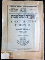 JUDAIKA A Peszach ünnepi elbeszélés 1938 Dr. Braun Salamon szerk. KÉP + RAJZ + KOTTA TARTALOM HÉBER