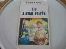Pierre Boulle: Híd a Kwai folyón