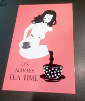 ITS' ALWAYS TEA TIME