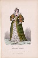 Viselettörténet (28), litográfia 1880, öltözet, ruha, divat, német, francia hölgy, XVII. század