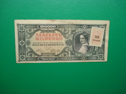 100000 milpengő 1946  Nem hivatalos jelölés bélyeggel +extra sortávolság!