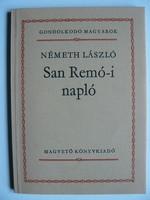 NÉMETH LÁSZLÓ: SAN REMÓ-I NAPLÓ 1981 KÖNYV JÓ ÁLLAPOTBAN