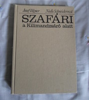 Josef Vágner, Nada Schneiderová: Szafári a Kilimandzsáró alatt (Madách - Gondolat, 1980)