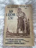 Dr.Scherer Péter Pál- Így látom én! 1938