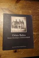 Orbán Balázs összes fényképfelvétele a Székelyföldről (1993)