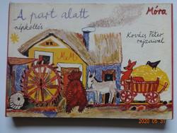 A part alatt - népköltés - régi leporelló mesekönyv Kovács Péter rajzaival - ritka!