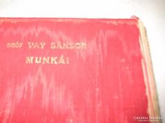 Gróf Vay Sándor munkái : A régi világból .A könyv gerince megviselt ,de belül nagyon szép Gergely I.