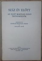 SZÁZ ÉV ELŐTT - AZ ELSŐ MAGYAR - ZSIDÓ ÍRÓNEMZEDÉK  -   JUDAIKA