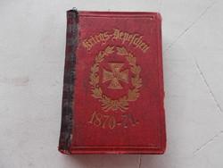 Kriegs-Depeschen 1870-71.R!..Haboru üzenetes
