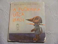 Bálint Ágnes - A Futrinka utca lakói 1966-os kiadás