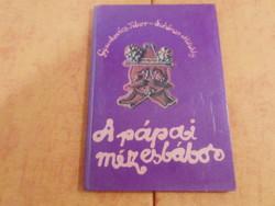 Gyurkovics Tibor - Schéner Mihály  A pápai mézesbábos, 1983