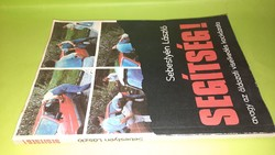 Sebestyén László: Segítség!1989.    400.-Ft