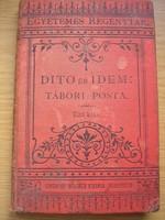 Egyetemes regénytár sorozat,Dito és Idem-Tábori posta c.könyv,1887
