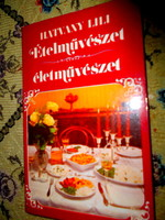----Hatvany Lili  Ételművészet életművészet.