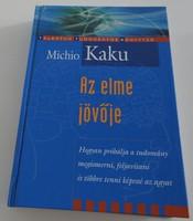 Michio Kaku Az elme jövője